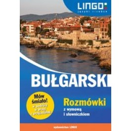 Bułgarski. Rozmówki z wymową i słowniczkiem
