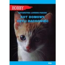 Kot domowy, czyli dachowiec (wyd. 2/2017)