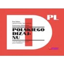 Ilustrowany elementarz polskiego dizajnu, czyli 100 projektów narysowanych przez 25 ilustratorów