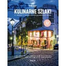 Kulinarne szlaki. Lonely Planet