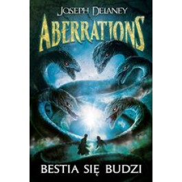 Aberrations Tom 1. Bestia się budzi