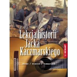 Lekcja historii Jacka Kaczmarskiego