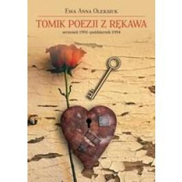 Tomik poezji z rękawa. Wrzesień 1991 - październik 1994