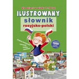 Ilustrowany słownik rosyjsko-polski dla dzieci w wieku 7-10 lat
