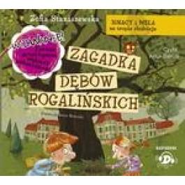Ignacy i Mela na tropie złodzieja. Zagadka dębów rogalińskich (audiobook)