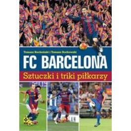 FC Barcelona Sztuczki i triki piłkarzy (wyd. 2019)
