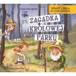 Ignacy i Mela na tropie złodzieja Zagadka królowej parku