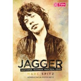 JAGGER - buntownik, rockman, włóczęga, drań