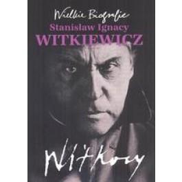 Witkiewicz. Wielkie biografie