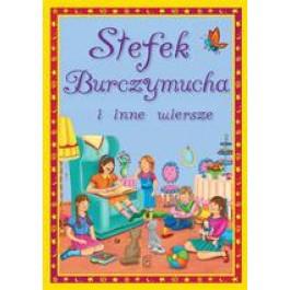 Stefek Burczmucha i inne wiersze (dodruk 2013)