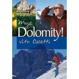 Moje Dolomity Vito Casetti