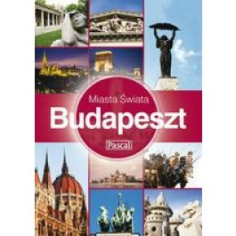 Budapeszt. Miasta Świata