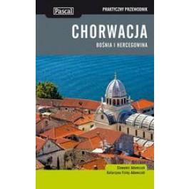 Chorwacja, Bośnia i Hercegowina praktyczny przewodnik 2013