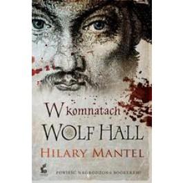 W komnatach Wolf Hall (Wyd. 2013)