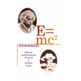 E=mc2  Historia najsłynniejszego równania w dziejach świata