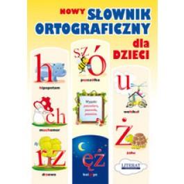 Nowy słownik ortograficzny dla dzieci