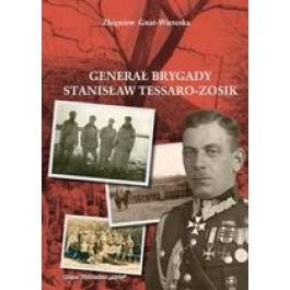 Generał Brygady Stanisław Tessaro-Zosik