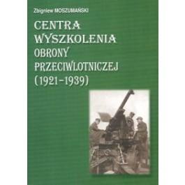 Centra wyszkolenia obrony przeciwlotniczej (1921-1939)