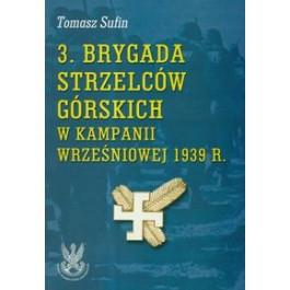 3. Brygada Strzelców Górskich w Kampanii Wrześniowej 1939 r.