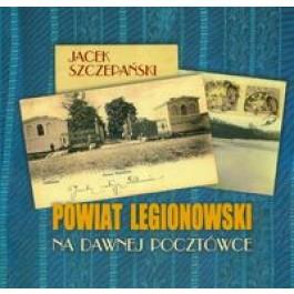 Powiat legionowski na dawnej pocztówce