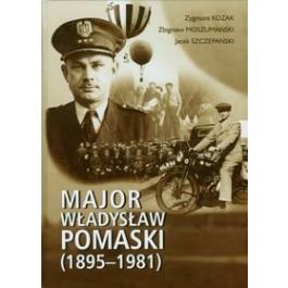 Major Władysław Pomaski 1895-1981