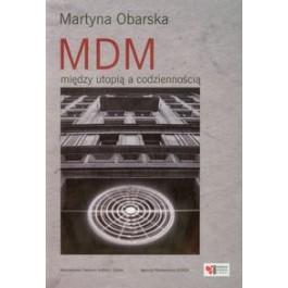 MDM między utopią a codziennością