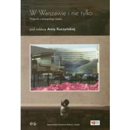 W Warszawie i nie tylko