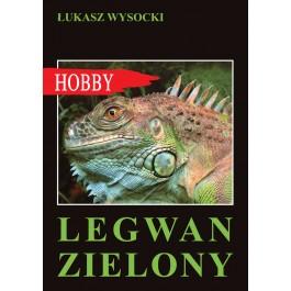 Legwan zielony (wyd. 2020)