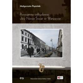 Powojenna odbudowa ulicy Nowy Świat w Warszawie