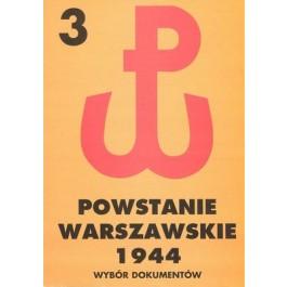 Powstanie Warszawskie 1944, tom 3