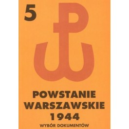 Powstanie Warszawskie 1944, tom 5