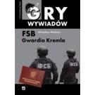 FSB - gwardia Kremla