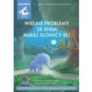 Wielkie problemy ze snem małej słonicy Eli (audiobook)