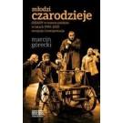 """Młodzi czarodzieje. """"Dziady"""" w teatrze polskim w latach 1990-2010 - recepcja i interpretacja"""