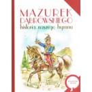 Mazurek Dąbrowskiego. Historia naszego hymnu
