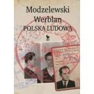 Modzelewski - Werblan. Polska Ludowa