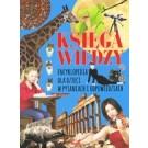 Księga wiedzy. Encyklopedia dla dzieci w pytaniach i odpowiedziach