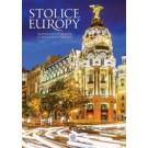 Stolice Europy. Najpiękniejsze miasta Starego Kontynentu
