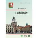 Spacerem po… Lublinie