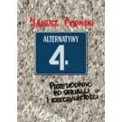 Alternatywy 4 - przewodnik po serialu i rzeczywistości