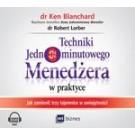 Techniki Jednominutowego Menedżera w praktyce (audiobook)