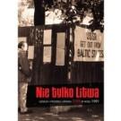 Nie tylko Litwa. Geneza i przebieg upadku ZSRR w roku 1991. Tom 1