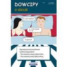 Dowcipy. Nr 21. O seksie