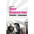 Beat Generation. Sacrum i profanum