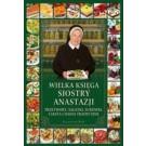 Wielka księga siostry Anastazji. Przetwory sałatki surówki ciasta i dania tradycyjne