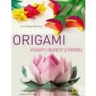 Origami. Kwiaty i bukiety z papieru (wyd. 2017)