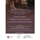 Uczeń i mistrz. Tradycja i innowacyjność w naukach humanistycznych (DVD)