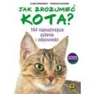 Jak zrozumieć kota (wyd. 3)