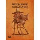 Bestiariusz słowiański, czyli rzecz o skrzatach, wodnikach i rusałkach (wyd. 2017)