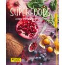 Superfoods. Źródło energii prosto z natury